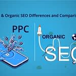 PPC And Organic SEO Differences And Comparisons