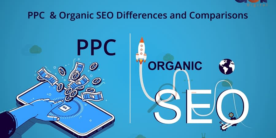 PPC And Organic SEO – Differences and Comparisons