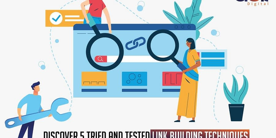 Discover 5 tried and tested link building techniques for your business in 2020