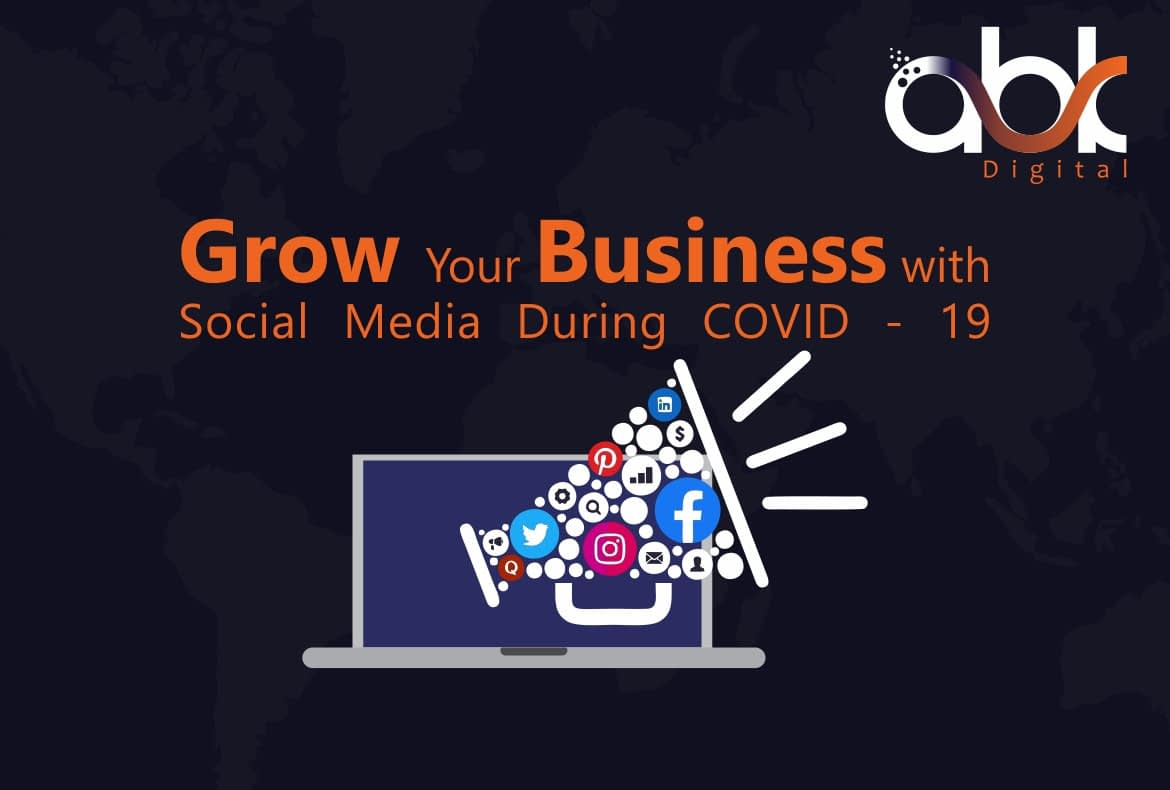 Grow your business with Social Media During Covid - 19